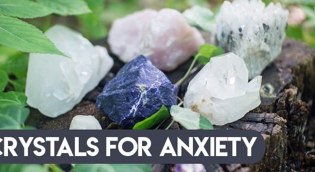 Crystals for Anxiety